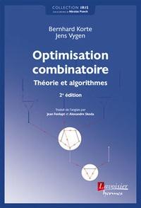 Optimisation combinatoire- Théorie et algorithmes - Bernhard Korte |
