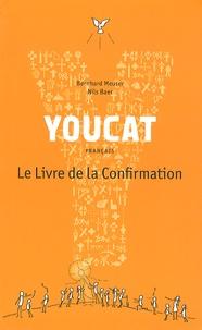 Youcat- Le livre de la confirmation - Bernhard Meuser pdf epub