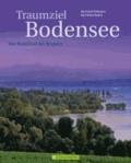 Bernhard Pollmann et Karl-Heinz Raach - Traumziel Bodensee - Von Radolfzell bis Bregenz.