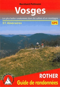 Bernhard Pollmann - Vosges - 51 itinéraires.