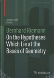Bernhard Riemann - On the Hypotheses which Lie at the Bases of Geometry.