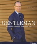 Bernhard Roetzel - Gentleman - The Ultimate Companion to the Elegant Man.