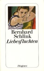 Bernhard Schlink - Liebesfluchten.