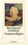Bernhard Schlink - Sommerlügen.