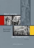 Bernhard Setzwein - Mon oncle de Rosenheim.