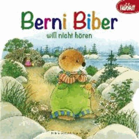 Berni Biber will nicht hören.