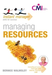 Bernice Walmsley - Instant Manager: Managing Resources.