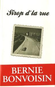 Bernie Bonvoisin - Sirop de la rue.