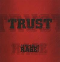 Bernie Bonvoisin et Norbert Krief - Trust - Au Nom de la Rage Tour. 2 DVD