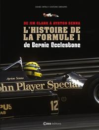 Bernie Ecclestone et Daniel Ortelli - L'histoire de la formule 1 - De Jim Clark à Ayrton Senna.