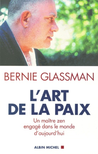 Bernie Glassman - .