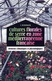 Berninger - Cultures florales de serre en zone méditerranéenne française - Éléments climatiques et physiologiques.