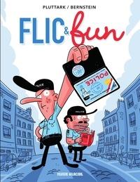 Bernstein et  Pluttark - Flic & Fun - Tome 1.