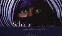 Berny Sèbe et Alain Sèbe - Saharas - Entre Atlantique et Nil.