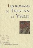 Béroul - Les romans de Tristan et Yseut - Thomas d'Angleterre, Beroul, Folies d'Oxford et de Berne.