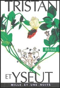 Béroul - Tristan et Iseult.