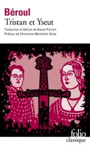 Béroul - Tristan et Yseut.