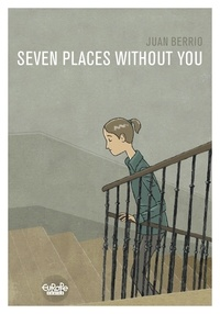 Berrio Juan - Seven Places Without You Seven Places Without You.