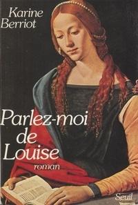 Berriot - Parlez-moi de Louise.