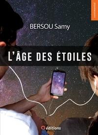 Téléchargez des livres epub gratuitement en ligne L'âge des étoiles CHM par Bersou Samy