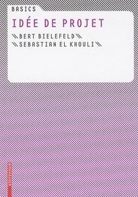 Bert Bielefeld et Sebastian El Khouli - Idée de projet.