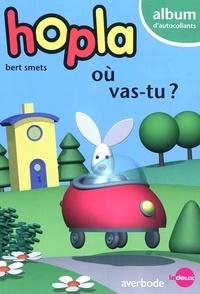 Bert Smets - Hopla où vas-tu ? - Album d'autocollants.