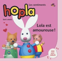 Bert Smets - Lola est amoureuse !.