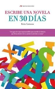 Berta Carmona - Escribe una novela en 30 días.