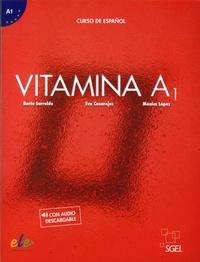 Berta Sarralde Vizuete et Eva Casarejos - Vitamina A1.