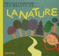 Berta Vilalta et Xavier Salomó - Les bruits de la nature.