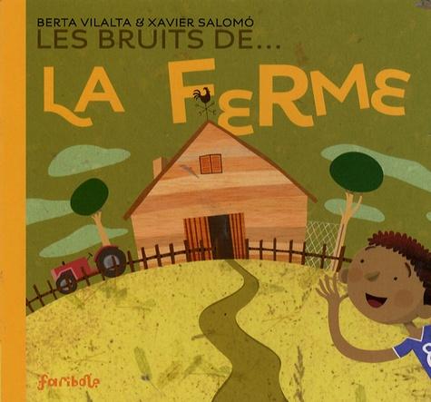 Berta Vilalta - Les bruits de... la ferme.