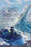 Bertand PASSEGUÉ - Le grand hiver - Dieu du Delta T05.
