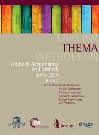 Bertel De Groote et  Els De Wielemaeker - Accountancy en Fiscaliteit - Editie 2015 - 2016.