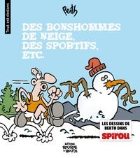 Berth - Tout est dedans Tome 1 : Des bonshommes de neige, des sportifs, etc..