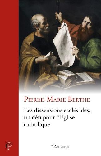 Les dissensions ecclésiales, un défi pour l'Eglise catholique