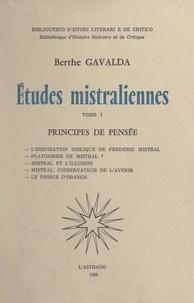 Berthe Gavalda - Études mistraliennes (1). Principes de pensée.