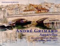 Berthe Grimard et François Palangié - Andre Grimard - Aquarelles - Un voyage unique dans le passé.