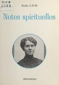 Berthe Laur - Notes spirituelles.