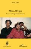 Berthe Lolo - Mon Afrique - Regards anthropopsychanalytique.