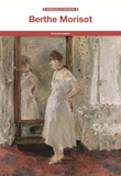 Berthe Morisot - Berthe Morisot.