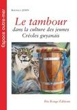 Berthela John - Le tambour dans la culture des jeunes créoles guyanais : une question identitaire ?.