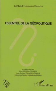 Berthold Oyangandji Dimandja - Essentiel de la géopolitique.