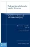 Berthoumieux Junior Jean - Etude pluridisciplinaire de la stabilité des pentes - Application au glissement de Kenscoff-Mahotière (Haïti).