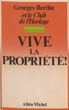 Berthu - Vive la propriété !.