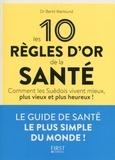 Bertil Marklund - Les 10 règles d'or de la santé.