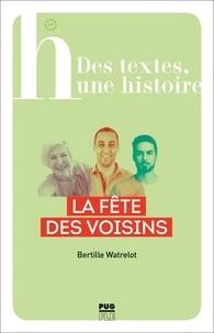 Téléchargez le fichier pdf gratuit des livres La fête des voisins (French Edition) par Bertille Watrelot