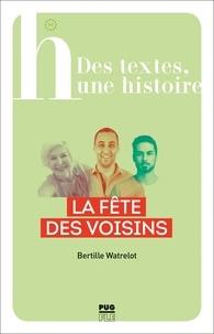 Bertille Watrelot - La fête des voisins.
