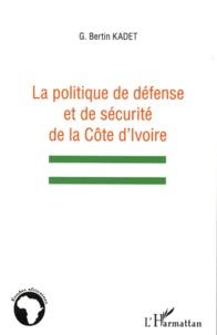 La politique de défense et de sécurité de la Côte dIvoire.pdf