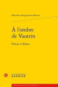 A lombre de Vautrin - Proust et Balzac.pdf