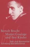Bertold Brecht - Mutter Courage und ihre Kinder.